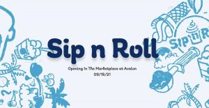 Roll by Marketplace at Avalon Park for Dessert at Sip 'n Roll Creamery